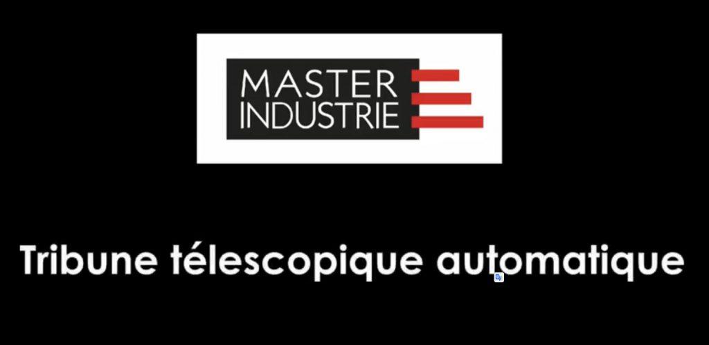 Tribune télescopique entièrement automatique Master Industrie