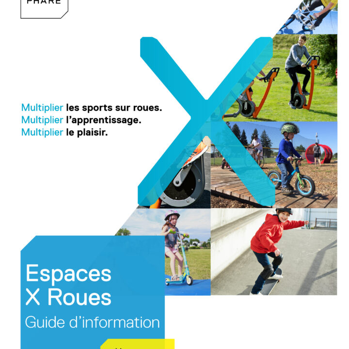 Guide d'information – Espaces X Roues